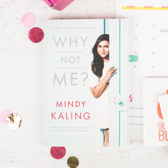 """""""Why Not Me"""" by Mindy Kaling"""