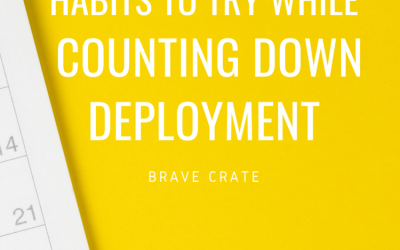 80 Habits to Try While Counting Down Deployment